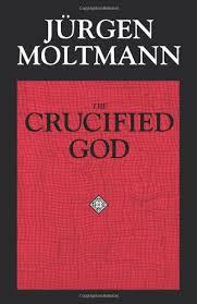 Jurgen Moltman Il Dio crocifisso