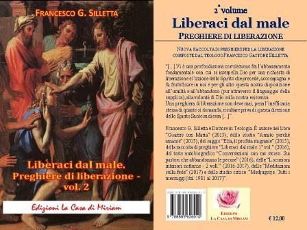 """Dall'introduzione al 2° vol. dell'opera """"Liberaci dal male. Preghiere di liberazione"""" –"""